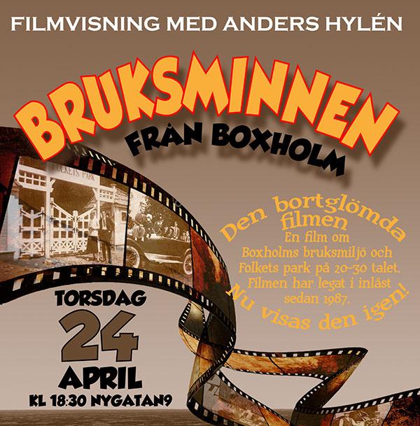 BRUKSMINNEN från Boxholm<br>Filmvisning med Anders Hylén